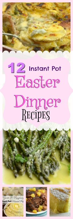 http://www.adventuresofanurse.com/2017/04/07/12-instant-pot-easter-recipes/