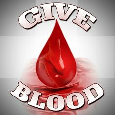 Save lives. Give blood.