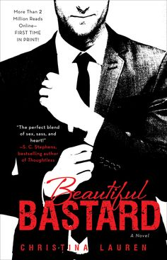 BEAUTIFUL BASTARD (Series) by Christina Lauren | 10 Steamy Books You May Want To Read On An eReader