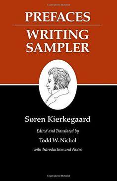 Kierkegaard's Writings, IX: Prefaces: Writing Sampler
