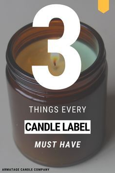 The Candle Labels Requirements Guide • Armatage Candle Company