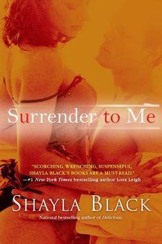 Surrender to Me (Book 4) Hunter Edgington/Katalina Munoz