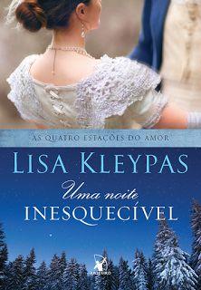 SEMPRE ROMÂNTICA!!: Uma noite inesquecível - Lisa  Kleypas