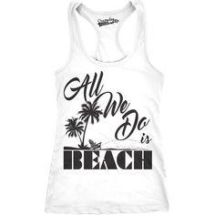 e08ec675f All We Do is Beach Funny Women's Fitness Tank Top Cute Tanks Beach Tanks,  Women's