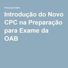 Introdução do Novo CPC na Preparação para Exame da OAB