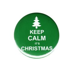 Keep Calm It's #Christmas Pinback Button #Badge Pin Party #Gift #StockingStuffer