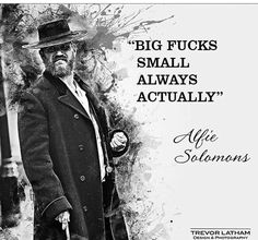 alfie solomons Peaky Blinders Season, Peaky Blinders Quotes, Movie Quotes, Life Quotes, Alfie Solomons, Netflix, Cillian Murphy Peaky Blinders, Gentleman Quotes, Motivational Quotes For Success