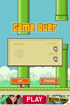 i just got flappy birds and i got a 4 woo hoo  im the best player ever