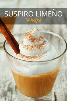 A firm favourite in Lima (note the name), the Suspiro Limeño, also known as Suspiro a la Limeña and Suspiro de Limeña is a Peruvian dessert with a very interesting history.  #suspirolimeño #suspirolimeñoreceta #suspirolimeñorecetafacil #suspirolimenorecipe #suspirolimeñofacil #suspirolimeñorecetaperuana #suspirolimenorecipe Peruvian Desserts, Peruvian Recipes, Easy Desserts, Dessert Recipes, Ice Cream Deserts, Blancmange, Steak Dinner Sides, Summer Grilling Recipes, Infused Water Recipes