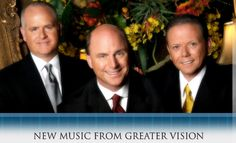 Greater Vision.. Gerald Wolfe ( my hubby) Rodney Griffin and Chris Allman.. The Best in Southern Gospel Music. Check out where they'll be next.