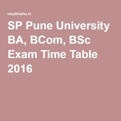 SP Pune University BA, BCom, BSc Exam Time Table 2016