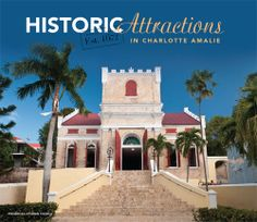 Historic Attractions in Charlotte Amalie, St. Cruise Port, Cruise Vacation, Vacation Trips, Disney Cruise, Caribbean Vacations, Caribbean Cruise, Southern Caribbean, Most Beautiful Beaches, St Thomas