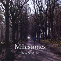 Milestones - Ben & Alfie (2008)