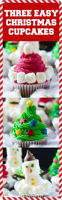 Three Easy Christmas Cupcakes! Learn how to make Santa Hat Cupcakes, Christmas Tree Cupcakes and Snowman Cupcakes in this super simple tutorial!