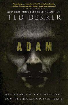 Adam by Ted Dekker. I read it in 2009. Intense & spooky! Enjoyed it❣