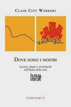 BANDIERA ROSSA in movimento: Italia (Europa) 2014: politiche industriali di sin...