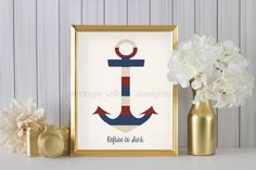 Refuse to Sink, Americana Red Cream Blue Anchor  (269AOWD) 8x10 Art Print Keep your head up and keep going, Never Give in Art Printable by OrangeWillowDesigns on Etsy