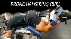 Build Those Hammies With Prone Hamstring Curls