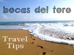 Bocas del Toro Travel Tips