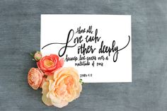 Bible Verse Printable//Above all, Love each other deeply//1 Peter 4:8//Digital…