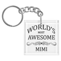 World's Most Awesome Mimi Acrylic Key Chain