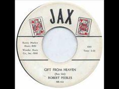 ROBERT PEEBLES & GROUP- GIFT FROM HEAVEN