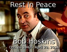 """We are sad to report that """"Who Framed Roger Rabbit"""" star Bob Hoskins has passed away, his publicist confirmed today. Hoskins died from pneumonia, he was Live Action Movie, Action Movies, The Long Good Friday, Roger Rabbit, Gone Too Soon, Jessica Rabbit, Kid Movies, Rest In Peace, Passed Away"""