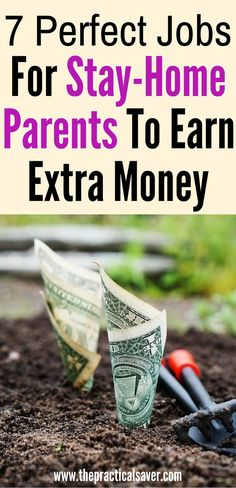 7 Perfect Jobs For Stay-Home Parents To Earn Money. This post may or will help you get ideas on part-time jobs that can earn you money. l blogging l part-time jobs l easy part-time jobs l stay-home parents l home-based businesses l home-based jobs l earn extra money l side hustles