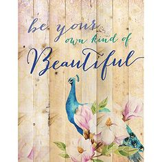 Be Your Own Kind of Beautiful Peacock Flower Design 16 x 12 Wood Lath Wall Art Sign Plaque *** Click image for more details.