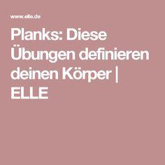 Planks: Diese Übungen definieren deinen Körper | ELLE