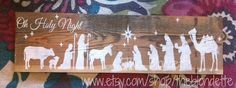 Nativity scene. Oh Holy Night. Wooden Sign. by TheBlondette