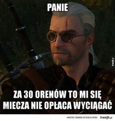 Gerwant z Riwiwi Laugh Or Die, Ciri, The Witcher 3, Wild Hunt, Funny Photos, Everything, Haha, Fangirl, Geek Stuff