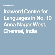 Inaword Centre for Languages in No. 19 Anna Nagar West,  Chennai, India