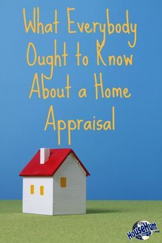 What Everybody Ought to Know About a Home Appraisal #article : http://www.househunt.com/news-realestate/home-appraisal/