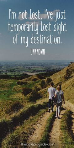 travelquote-im-not-lost-ive-just-temporarily-lost-sight-of-my-destination