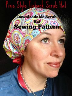Scrub Hat Sewing Pattern Tutorial NEW DIY Pixie Style Tieback Surgical  Scrub Cap Downloadable Sewing Instructions PDF  dbap009 d690170f799