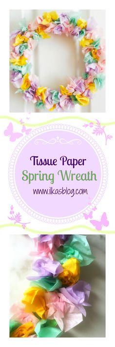 A beautiful DIY wreath craft idea, using pastel tissue paper. Easy to follow instructions in blog post. Beautiful DIY home decor for Spring and Summer.