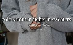 Cold summer nights in sweaters
