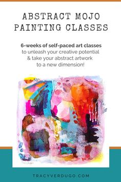 Abstract Mojo is my most popular 6-week online course. Join me on this self-paced abstract adventure across 6 different units and over 20 different lessons. Unleash your creative potential and take your abstract artwork to a new level! Discover how to let go, get your creativity flowing and confidently create abstract artwork that you'll love to hang on the wall, give to a friend or sell! Get started now! Click here for more info. Acrylic Painting Tips, Watercolor Tips, Oil Painting Abstract, Painting & Drawing, Online Art Classes, Online Courses, Colorful Abstract Art, Small Study, Mini Paintings
