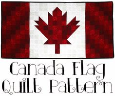 Canada Flag Quilt Pattern