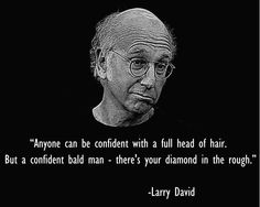 Comedian Larry David on Balding & Confidence