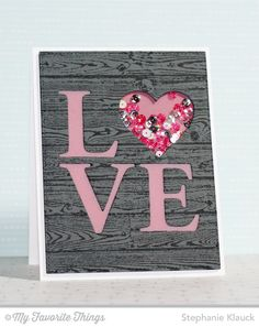 shaker card with die cut LOVE for Valentine Valentine Love Cards, Valentine Crafts, Stampin Up Karten, Stampin Up Cards, Shaker Cards, Heart Cards, Card Tags, Cute Cards, Creative Cards
