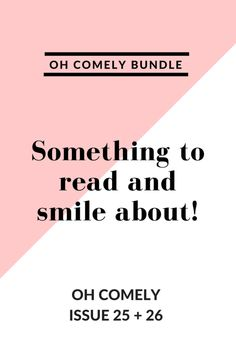 Oh Comely Issue 25 + 26 Things To Come, Lifestyle, Reading, Word Reading, Reading Books