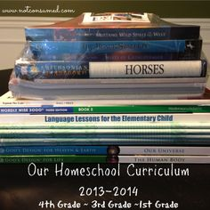 Homeschool Curriculum 2013-2014....4th grade, 4rd grade, 1st grade and toddler.