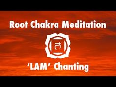 Magical Chakra Meditation Chants for Root Chakra | Seed Mantra 'LAM' - YouTube