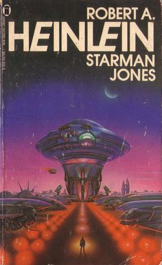 Starman Jones by Robert Heinlein. New English Library 1980. Cover artist Gerald Grace | Flickr - Photo Sharing!
