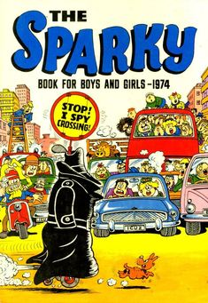 The Sparky Book 1974.  D.C. Thomson and Co have discontinued great comics like the Topper and the Sparky and the only comic books they now sell, the Beano and the Dandy, are now printed in Italy.   D.C. Thomson and Co, you have let down children (and adults) everywhere.  Your company is a disgrace.