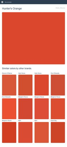 Hunter S Orange Kelly Moore Click The Image To See Similiar Colors By Other Brands