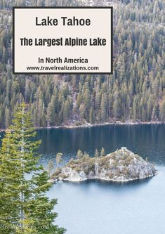 Lake Tahoe, the largest alpine lake in North America! - Travel Realizations