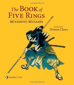 The Book of Five Rings by Miyamoto Musashi, http://www.amazon.com/dp/1590308913/ref=cm_sw_r_pi_dp_upA.qb07523VH